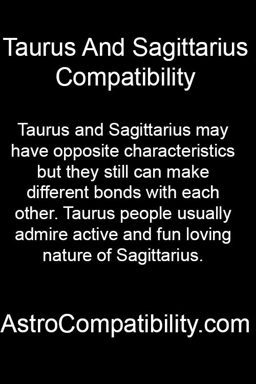 sagittarius and taurus relationship 2015