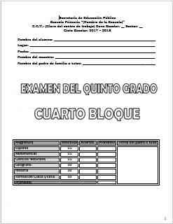 Exámenes Quinto grado Bloque 4 Ciclo Escolar 2017-2018
