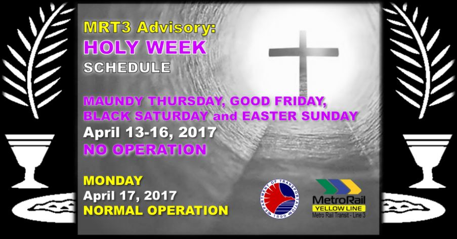 MRT Holy Week 2017 Advisory
