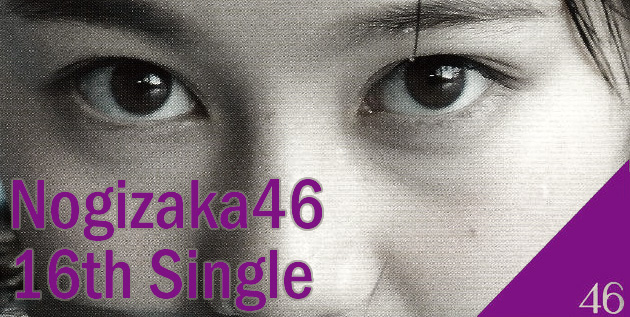 http://46-news.blogspot.com/2016/09/nogizaka46-16th-single-available-for.html
