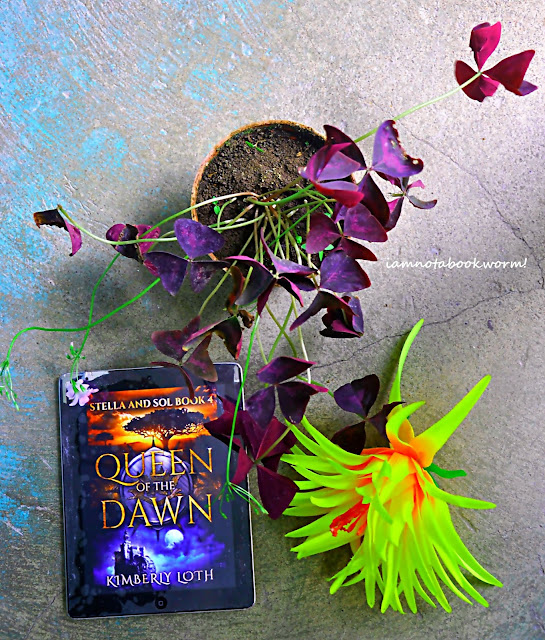 Queen of the Dawn (Stella and Sol #4) by Kimberly Loth | ARC | A Book Review by iamnotabookworm!