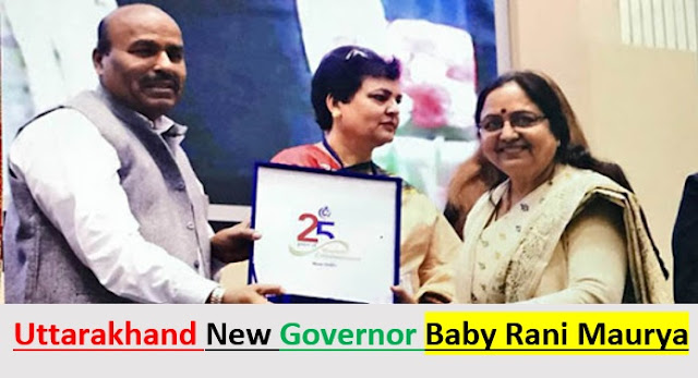 Baby Rani Maurya appointed as the Uttarakhand new Governor