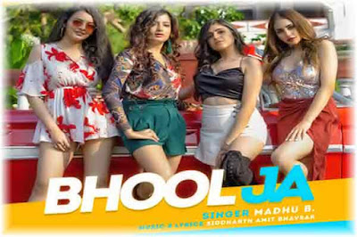 Bhool Ja Lyrics | Madhu B Poster