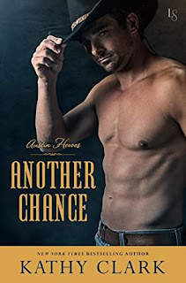 Another Chance: An Austin Heroes Novel by Kathy Clark