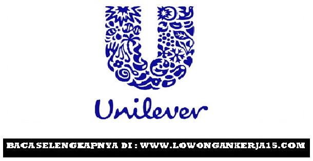 Lowongan kerja Unilever Tahun 2017