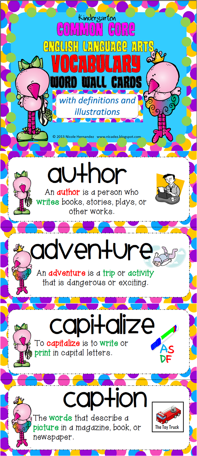 http://www.teacherspayteachers.com/Product/Kindergarten-Common-Core-ELA-Illustrated-Vocabulary-Cards-with-Definitions-730785