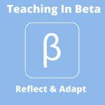 Teaching In Beta