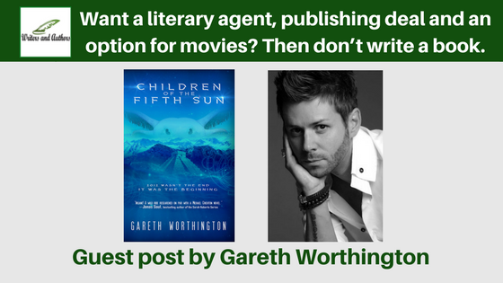 Want a literary agent, publishing deal and an option for movies? Then don't write a book. #Guestpost