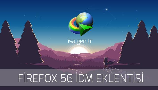 Firefox 56 IDM CC Eklentisi İndirme ve Kurulum