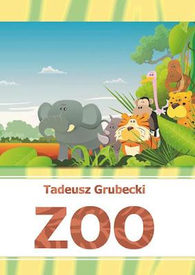 """Tadeusz Grubecki """"ZOO"""""""