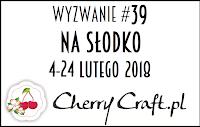 https://cherrycraftpl.blogspot.com/2018/02/wyzwanie-39-na-sodko.html