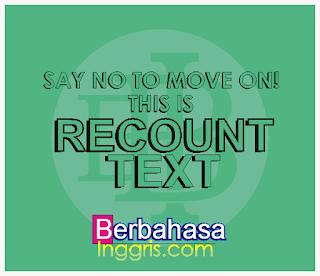 Recount Text Full Materi dan Contoh Terbaru beserta Terjemahannya