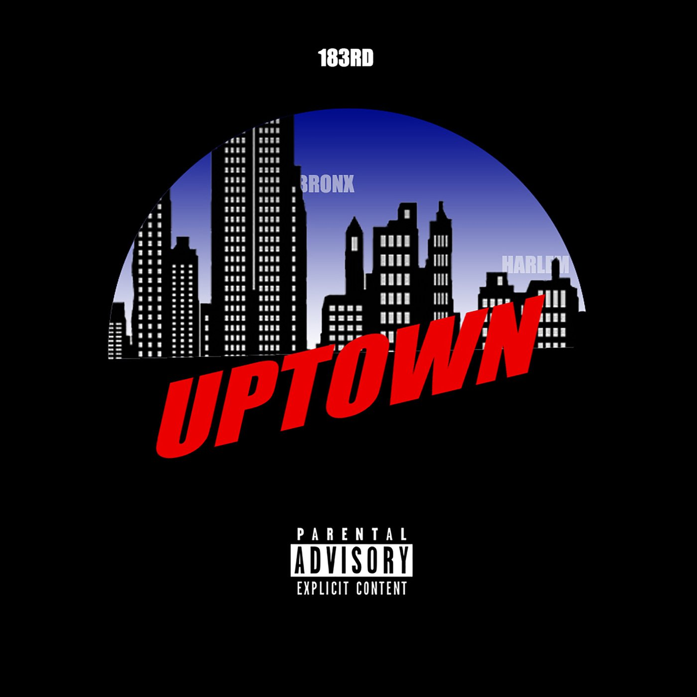Smoke DZA & 183rd - Uptown (EP) (2019) - albumkings - Newest Zip