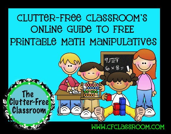 Free Printable Math Manipulatives | Clutter-Free Classroom