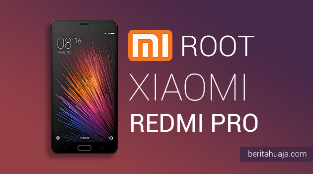 How To Root Xiaomi Redmi Pro And Install TWRP Recovery