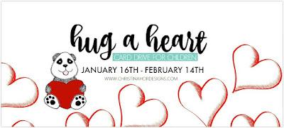 http://www.christinahordesigns.com/2017/01/hug-heart-card-drive-2017.html