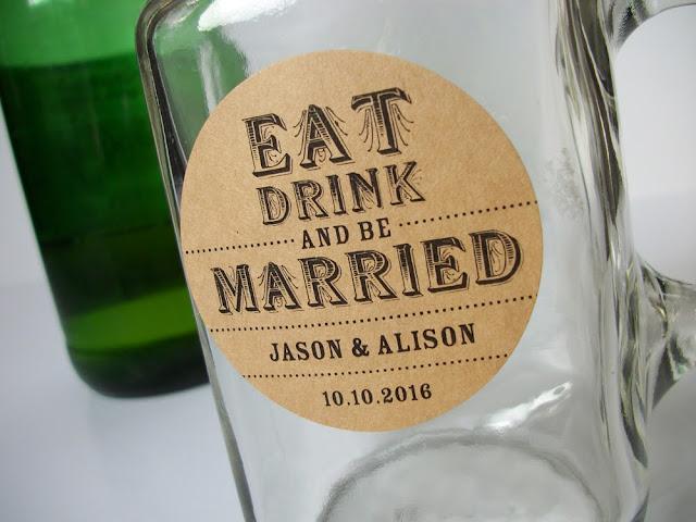 custom eat drink & be married wedding labels