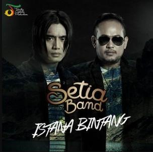 Lagu Setia Band Istana Bintang Mp3 Spesial Pop Melow Paling Mantab