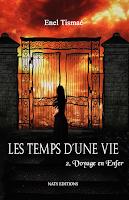 http://lesreinesdelanuit.blogspot.be/2015/07/les-temps-dune-vie-t2-voyage-en-enfer.html