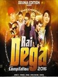 Compilation Rai-Dega 2016