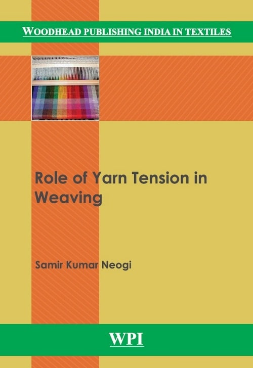 Role of Yarn Tension in Weaving