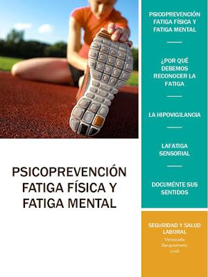 Psicoprevención, fatiga física y mental.
