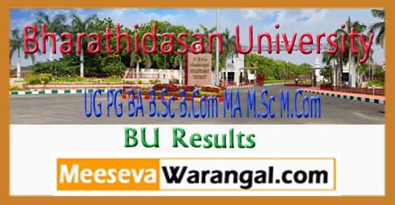 Bharathidasan University UG PG BA B.Sc B.Com MA M.Sc M.Com Result 2018