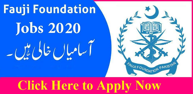 Fauji Foundation Jobs 2020 Apply Now
