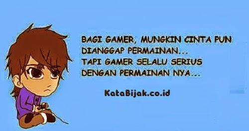 kata kata bijak gamers sejati