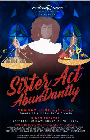 Sister Act, AbunDantly! at Kings Theatre Brooklyn