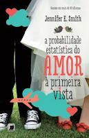 A Probabilidade Estatística do Amor À Primeira Vista | Blog Mente Viajante
