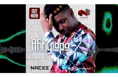 Nacee Afihyiapa Mp3 Download