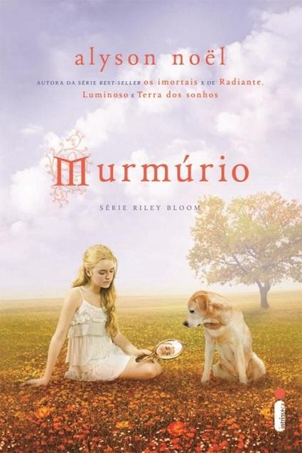 "News: Divulgada a capa de ""Murmurio"", da autora Alyson Noel. 8"