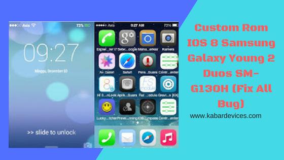 merupakan suatu thema yang dapat memberikan perubahan pada hp Samsung Galaxy Young  Custom Rom IOS 8 Samsung Galaxy Young 2 Duos SM-G130H (Fix All Bug)