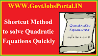 Shortcut Method To Solve Questions Related to Quadratic Equations
