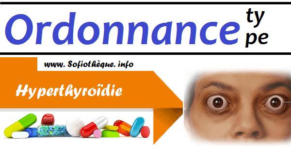 Ordonnance Type | Hyperthyroïdie