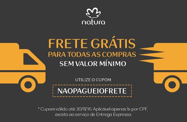 Frete Grátis em todo site Natura, use o cupom NAOPAGUEIOFRETE