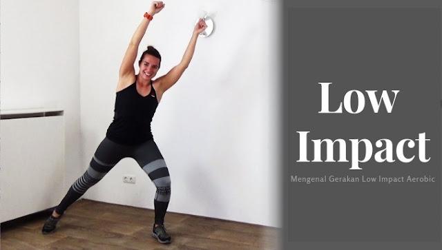Mengenal Gerakan Low Impact Aerobic
