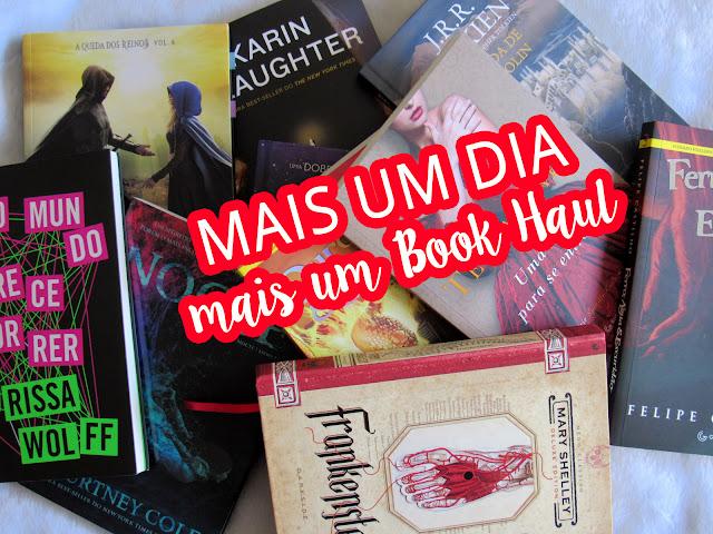 Mais um dia, mais um Book Haul