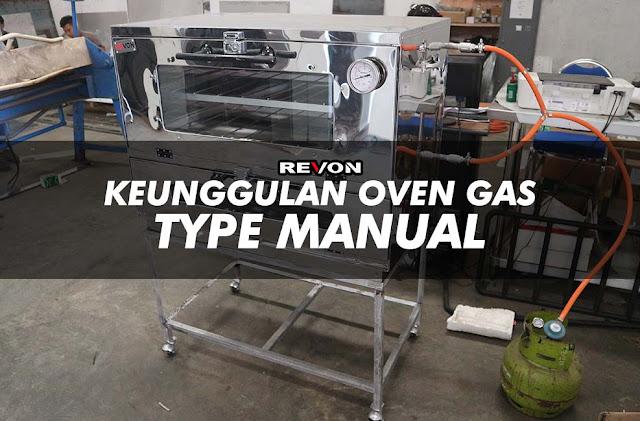 Keunggulan Oven Gas Manual