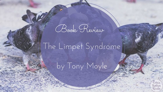 Book Review of The Limpet Syndrome by Tony Moyle