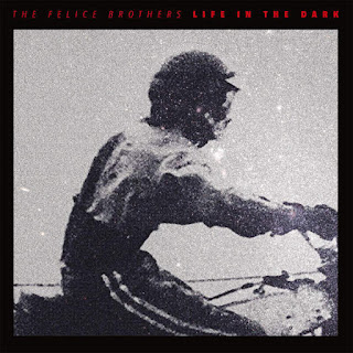 The Felice Brothers - Life In The Dark (2016) - Album Download, Itunes Cover, Official Cover, Album CD Cover Art, Tracklist