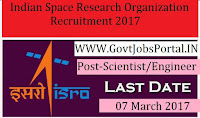 Indian Space Research Organization Recruitment 2017– 87 Scientist/Engineer