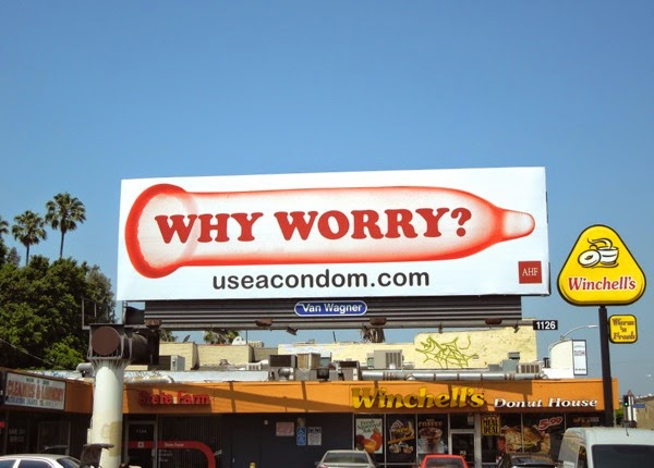 Why Worry Use a condom AHF billboard