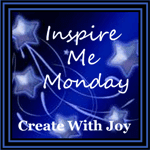 Inspire Me Monday Link Up