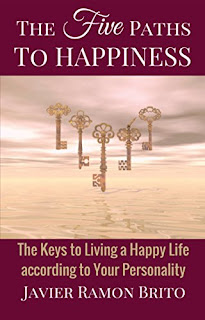 The Five Paths to Happiness by Javier Ramon Brito