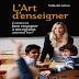 L'art d'enseigner : comment bien enseigner à nos enfants aujourd'hui? en PDF