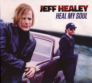 Jeff Healey's Heal My Soul