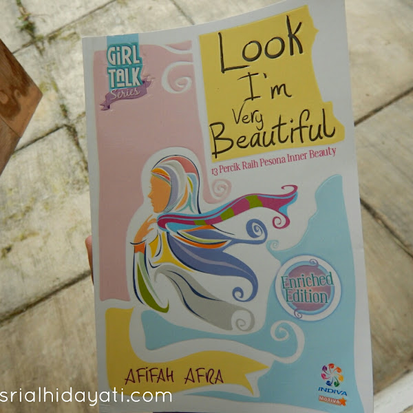 Review Buku Look I'm Very Beautiful 13 Percik Rahasia Inner Beauty Afifah Afra
