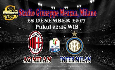 AGEN BOLA ONLINE TERBESAR - PREDIKSI SKOR COPPA ITALIA AC MILAN VS INTER MILAN 28 DESEMBER 2017